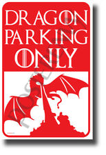 Dragon Parking Only - NEW Humor POSTER (hu429)