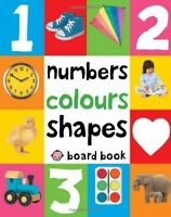 Numbers, Colours, Shapes (First 100 Soft to Touch Board Books), Roger Priddy, Ve