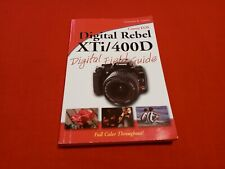 Digital Field Guide Canon EOS Rebel Xti / 400d camera Manual Book English