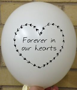 10 WHITE FOREVER IN OUR HEART BALLOONS - Remembrance Funeral Latex Release RIP