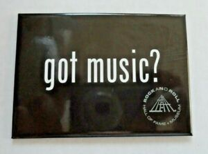 """Rock And Roll Hall Of Fame collectible magnet travel souvenir 3.5"""" Got Music?"""
