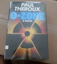 O-Zone by Paul Theroux. First British Edition Published 1986