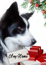 PERSONALISED BORDER COLLIE CHRISTMAS CARD Any name on front & your text inside