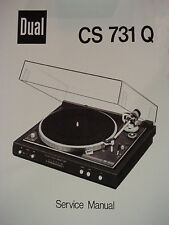 DUAL CS 731 Q TURNTABLE SERVICE MANUAL 16 Pages