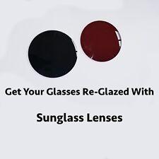 Reglaze Glasses with Single Vision Sunglass Lenses.