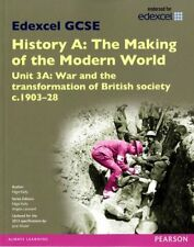 Edexcel GCSE History A the Making of the Modern World: Unit 3A War and the Tra,