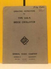 General Radio 747 B Type 1330 A Bridge Oscillator Operating Instructions
