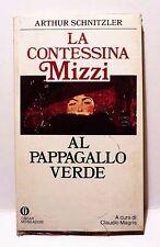 ARTHUR SCHNITZLER - la Contessina Mizzi - al pappagallo verde