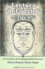 Lectura del rostro (The Art of Face Reading. Mian Xiang) (Spanish Edition)