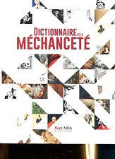 Dictionnaire De La Méchanceté  de Lucien Faggion Grand format truffé d'illustra