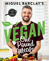 Vegan One Pound Meals by Miguel Barclay - Plant Based £1 Meals Cookbook Book