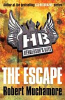 Hendersons Boys 1: The Escape by Robert Muchamore