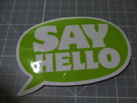 SAY HELLO GLOSSY Stickers Bumper Bombit Actual Pattern NEW