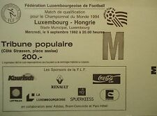 TICKET 9.9.1992 Luxembourg - Ungarn