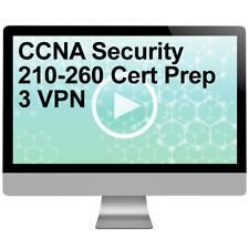 CCNA Security 210-260 Cert Prep 3 VPN Cisco Video Training Course