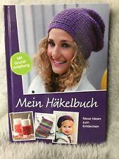 MEIN HÄKELBUCH / Neue Ideen zum Entdecken (R7-27-4b)