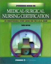 Springhouse Review for Medical-Surgical Nursing Certification