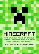 """Minecraft: The Unlikely Tale of Markus """"Notch"""" Persson and the Game that..."""