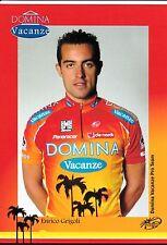 CYCLISME carte cycliste ENRICO GRIGOLI équipe DOMINA VACANZE 2005