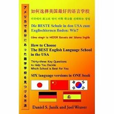 How to Choose the Best English Language School in the Usa : Thirty-Three Key...