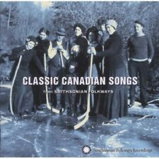 Classic Canadian Songs From Smithsonian Folkways (2006, CD NUOVO)