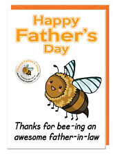 Funny Cute Father-in-law Fathers Day Card & Badge - Thanks For Bee-ing Aweseome