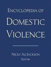 ENCYCLOPEDIA OF DOMESTIC VIOLENCE - JACKSON, NICKY ALI (EDT) - NEW PAPERBACK BOO
