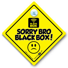 Sorry Bro Black Box Sign Baby On Board Style Suction Cup Sign Black Box Fitted