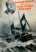JOSEPH HATCH AND THE LOSS OF THE KAKANUI