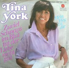"""7"""" 1980 IN MINT-! TINA YORK : Zuviel Schnaps im Blut tut der Liebe nicht gut"""