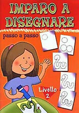 Imparo a disegnare passo a passo. 2° livello - EL - Libro nuovo in offerta!