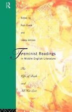 Feminist Readings in Middle English Literature: The Wife of Bath and All Her ...
