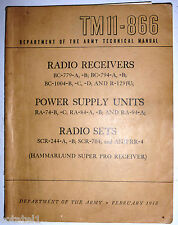 TM11-866 SCR244,704 Radio Receiver BC-779, BC1004, R-129. Power unit RA74 & 84
