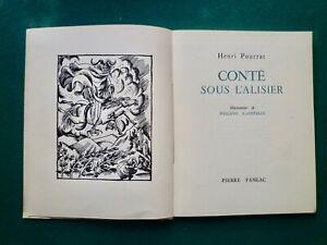 Henri Pourrat:Conté sous l'alisier, 1951, illustrations Philippe Kaeppelin
