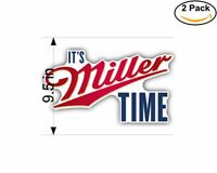 Its Miller Time Beer Drink 2 Stickers 9.5 Inch Sticker Decal