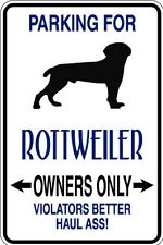 HUMOROUS ROTTWEILER OWNER PARKING ONLY DOG SIGN METAL MUST SEE GIFT COMICAL