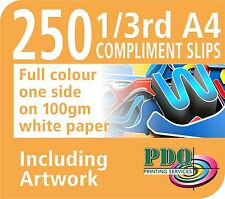 250 1/3RD A4 FULL COLOUR 1 SIDED COMPLIMENT SLIPS  ON 100GM - FREE ARTWORK