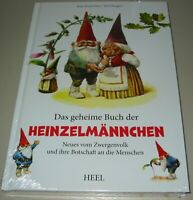 Poorvliet Huygen: Das geheime Buch der Heinzelmännchen Botschaft Buch Neu!