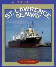 St. Lawrence Seaway (True Books: Geography: Great Lakes)