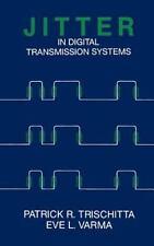 Jitter in Digital Transmission System (Artech House Telecommunication-ExLibrary