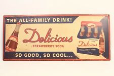 "VINTAGE DELICIOUS STRAWBERRY SODA 12"" X 5"" METAL SIGN, ALL FAMILY DRINK"