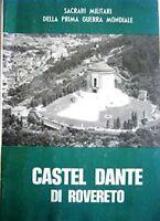Sacrari Millitari Della Prima Guerra - Castel Dante Di Rovereto,Aa.Vv.  ,Edit. ,