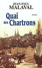 Quai des chartrons.Jean-Paul MALAVAL. Presses de la Cité M011