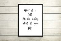 WHAT IF I FALL? OH BUT MY DARLING Nursery Christening Inspiring Quote Wall Art