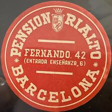 Barcelona SPAIN ~ Pension Rialto Hotel ~ Vintage Luggage Label