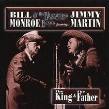"BILL MONROE with JIMMY MARTIN, CD ""THE KING & THE FATHER"" NEW SEALED"