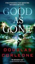 Good As Gone Douglas Corleone Simon Fisk Former US.Marshal Thriller 1 Paperback