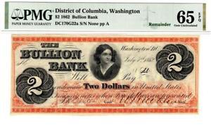 $2 1862 Washington, DC- Bullion Bank Remainder PMG 65 GEM EPQ- STUNNING NOTE!