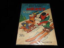 Les belles histoires Walt Disney 55 Mickey et la main de glace Ed Hachette 1953