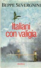 ITALIANI CON VALIGIA i Beppe Severgnini ed. Rizzoli
